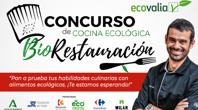 Ecovalia pone en marcha el concurso de cocina ecológica BioRestauración