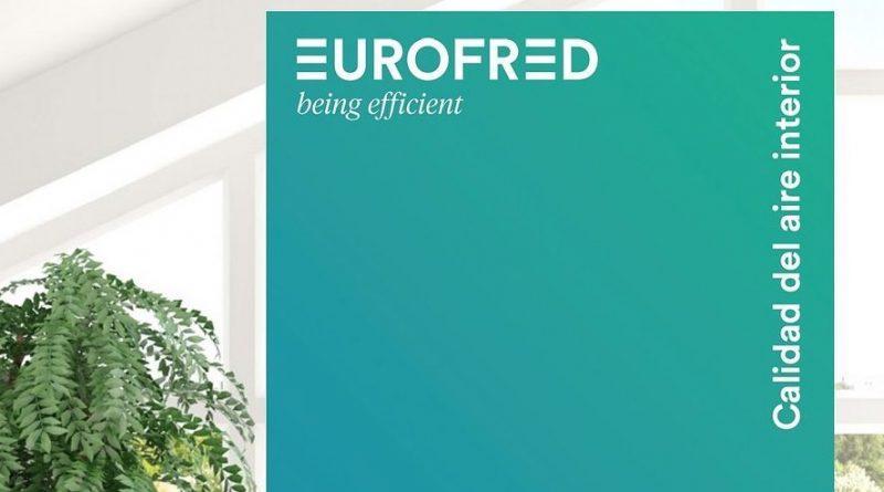 Eurofred presenta su catálogo de Calidad del Aire Interior